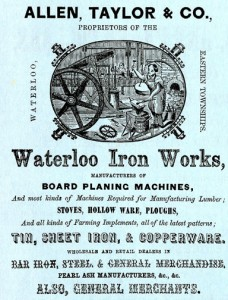 La Waterloo Iron Works emploie une trentaine d'ouvriers, fondeurs, forgerons, mécaniciens, menuisiers et peintres, à qui elle verse, en 1870, un salaire annuel moyen de 300 $, soit 39 $ de plus que la rémunération des travailleurs de l'autre grande entreprise industrielle du village, la tannerie Shaw. The Eastern Townships Gazetteer & General Business Directory, Smith & Co, St. Johns, 1867, p. 30.