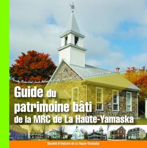 Vous pouvez vous procurer le Guide à la Société d'histoire de la Haute-Yamaska, 135, rue Principale, Granby (édifice Palace) ou par la poste.