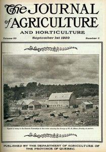 En 1929, la ferme de William H. Miner fait la une du Journal of Agriculture and Horticulture, publié par le Department de l'agriculture de la province du Québec.