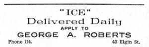 Publicité annonçant le service de livraison journalier de la glace par George C. Robert, en 1912. (The Granby Directory 1912-13. Sherbrooke, Le Progrès de l'Est, 1912, p. 144.)